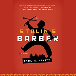 Stalin's Barber | [Paul M. Levitt]