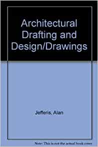 Architectural Drafting And Design Jefferis