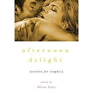 Afternoon Delight: Erotica for Couples Audiobook