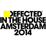 Defected In The House Amsterdam 2014