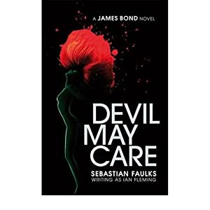 [(Devil May Care)] [Author: Sebastian Faulks] published on (May, 2008) (Hardcover)