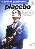 echange, troc Placebo - Placebo Jouer de la Guitare avec Tab CD