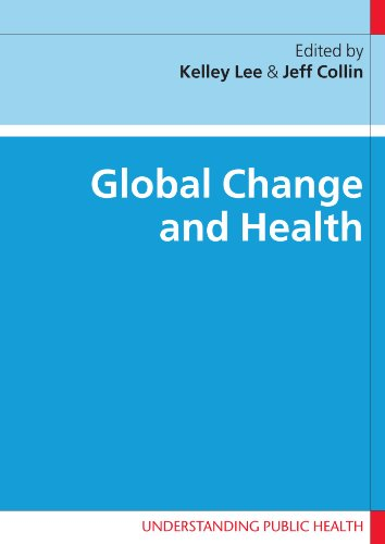 Global Change and Health (Understanding Public Health)