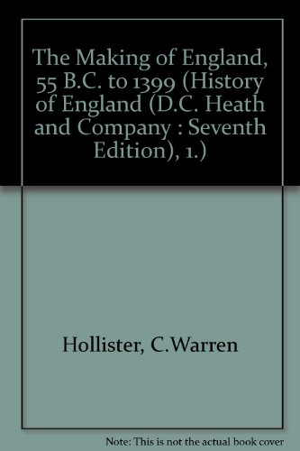The Making of England: 55 B.C. to 1399 (History of England, 1) (Hollister Company compare prices)
