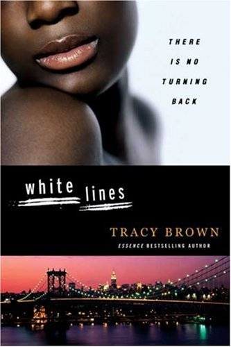 White Lines by Tracy Brown