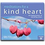 Meditations for a Kind Heart: Finding Happiness Through Cherishing Others (Living Meditation)by Geshe Kelsang Gyatso