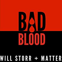 Bad Blood: The Mysterious Life and Brutal Death of Alexander Litvinenko Audiobook by Will Storr Narrated by Ian Parkinson
