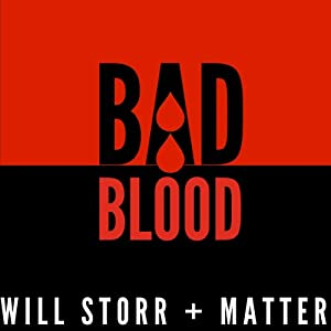 Bad Blood: The Mysterious Life and Brutal Death of Alexander Litvinenko | [Will Storr]