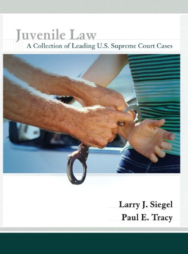Juvenile Law: A Collection of Leading U.S. Supreme Court...