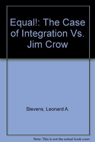 equal-the-case-of-integration-vs-jim-crow