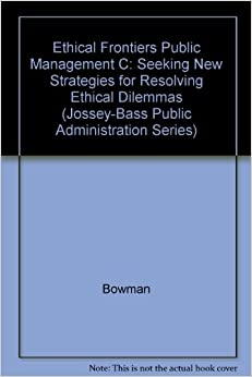 Case Study on Ethics in Public Administration