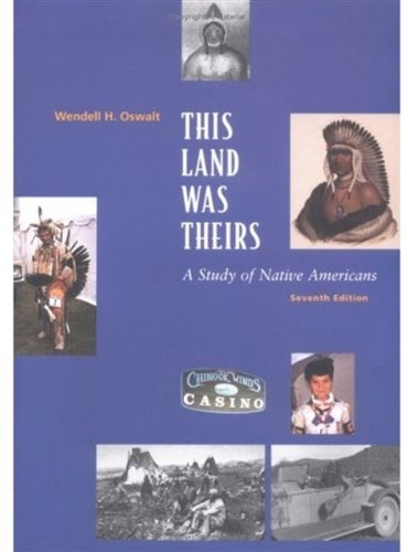 This Land Was Theirs: A Study of Native Americans