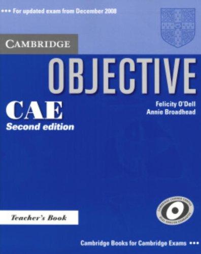Objective CAE 2nd Teacher's Book