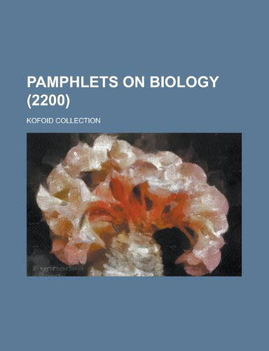 Pamphlets on Biology; Kofoid Collection (2200 )