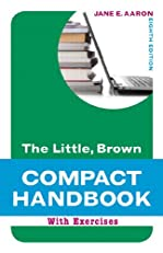 Little, Brown Compact with Exercises (8th Edition) (Aaron Little, Brown Franchise)