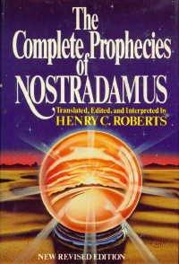 Complete Prophecies of Nostradamus, Roberts,Henry C.