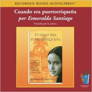 Cuando era Puertorriquena/When I was puertorican (Spanish Edition)