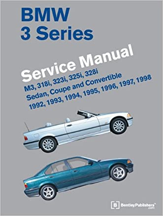 BMW 3 Series (E36) Service Manual 1992, 1993, 1994, 1995, 1996, 1997, 1998 written by Bentley Publishers