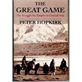 The Great Game: The Struggle for Empire in Central Asia (4770017030) by Peter Hopkirk
