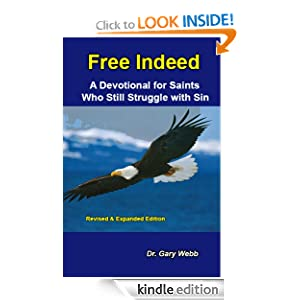 Free Indeed: A Devotional for Saints Who Still Struggle with Sin