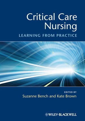 Critical Care Nursing: Learning from Practice