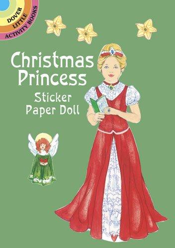 Christmas Princess Sticker Paper Doll (Dover Little Activity Books Paper Dolls)
