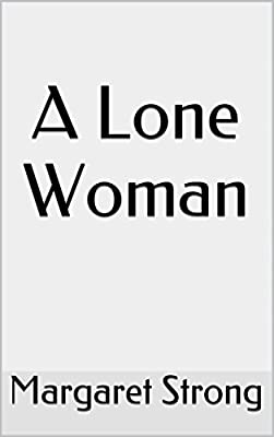 A Lone Woman (English Edition)