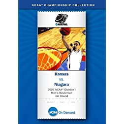 2007 NCAA(r) Division I Men's Basketball 1st Round - Kansas vs. Niagara