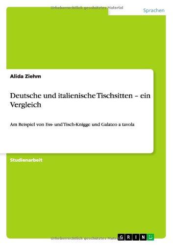 Deutsche-und-italienische-Tischsitten-ein-Vergleich-Am-Beispiel-von-Ess-und-Tisch-Knigge-und-Galateo-a-tavola