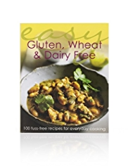 Easy Gluten, Wheat & Dairy Free Cookbook