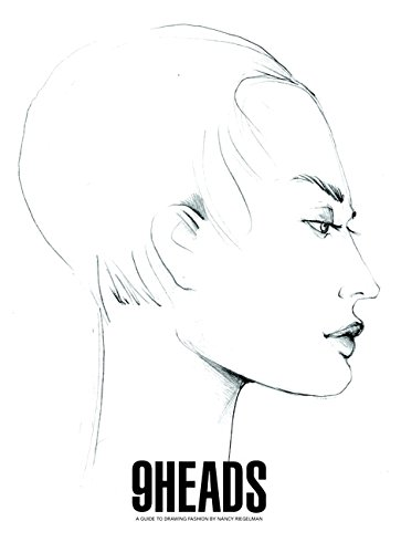 9 Heads:A Guide to Drawing Fashion