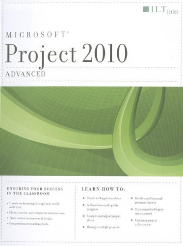 Project 2010: Advanced Student Manual (ILT)