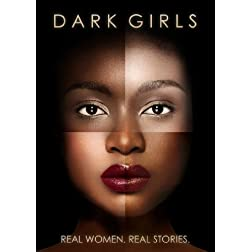 Dark Girls