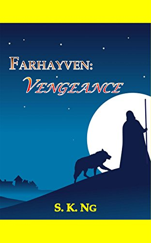 Adventure and fantasy await in today's Kindle Nation Daily eBook of the Day:  FARHAYVEN: VENGEANCE by S. K. Ng