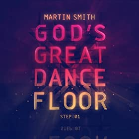 God's Great Dance Floor Step 01