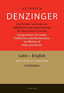 Downloads Enchiridion Symbolorum: A Compendium of Creeds, Definitions, and Declarations of the Catholic Church (Latin Edition) e-book