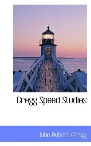 Gregg Speed Studies
