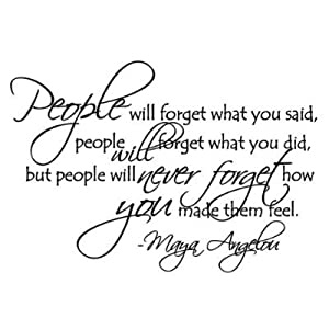 People will forget Maya Angelou quote wall saying decal vinyl [Kitchen