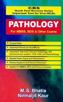 CBS Quick Text Revision Series Important Text for Viva/MCQs: Pathology for MBBS, BDS and Other Exams