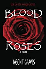 Blood Roses (The Noctivagas Chronicle)