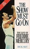 Freddie Mercury: The Show Must Go On