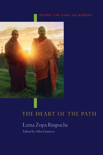 The Heart of the Path: Seeing the Guru as Buddha