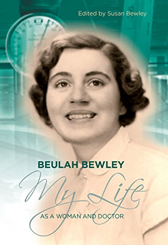 beulah-bewley-my-life-as-a-woman-and-doctor-english-edition
