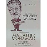 Conversations with Mahathir Mohamad Dr M: Operation Malaysia by Plate, Tom ( Author ) ON Jul-01-2011, Hardback...