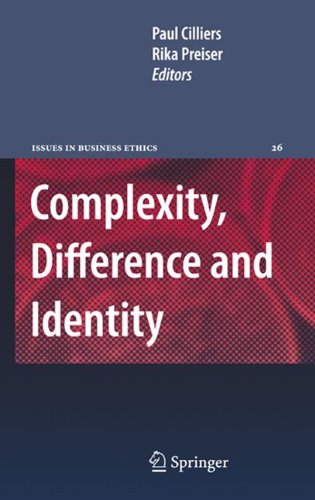 Complexity, Difference and Identity: An Ethical Perspective (Issues in Business Ethics)
