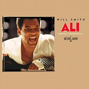 Ali Original Motion Picture