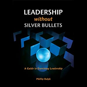 Leadership Without Silver Bullets Audiobook
