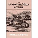img - for The Gunpowder Mills of Maine book / textbook / text book