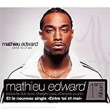 echange, troc Mathieu Edward, Sheryfa Luna - Entre Toi Et Moi