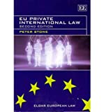 EU Private International Law, Second Edition (Elgar European Law series)